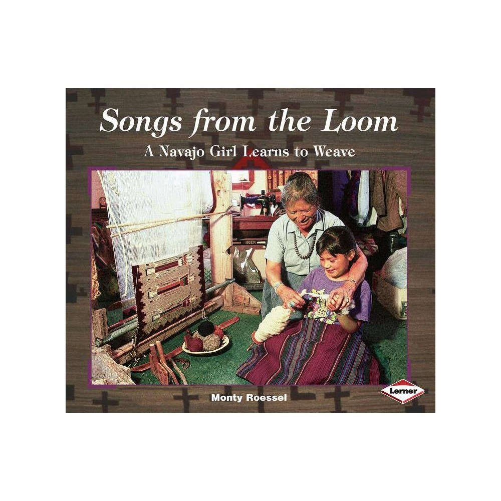 Songs From The Loom We Are Still Here By Monty Roessel Paperback