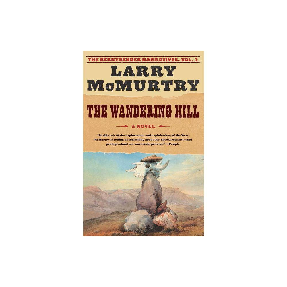 The Wandering Hill By Larry Mcmurtry Paperback