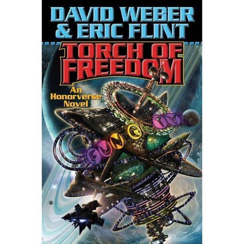 Torch of Freedom - (Honor Harrington (Paperback)) by  David Weber & Eric Flint (Paperback) - image 1 of 1