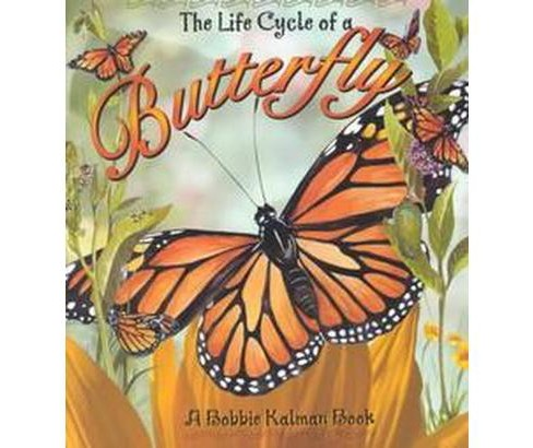 Life Cycle of a Butterfly (Paperback) (Bobbie Kalman) - image 1 of 1