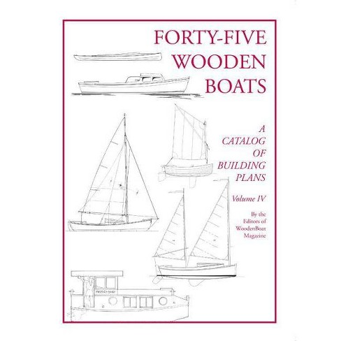 Forty-Five Wooden Boats - by  Michael J O'Brien & Robert Stephens (Paperback) - image 1 of 1