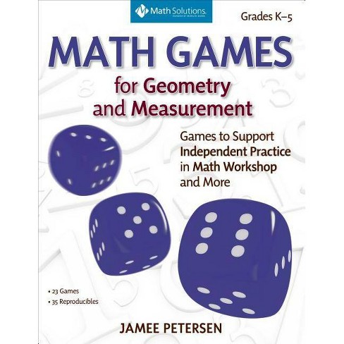 Math Games for Geometry and Measurement - by  Jamee Petersen (Paperback) - image 1 of 1