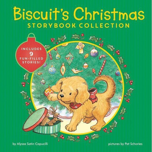 The Christmas Story Book.Biscuit S Christmas Storybook Collection 2 Edition By Alyssa Satin Capucilli Hardcover
