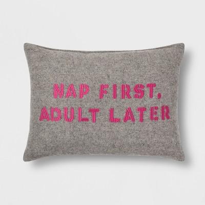 Gray  Nap First, Adult Later  Lumbar Throw Pillow - Room Essentials™