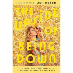 The Upside of Being Down - by  Jen Gotch (Hardcover)