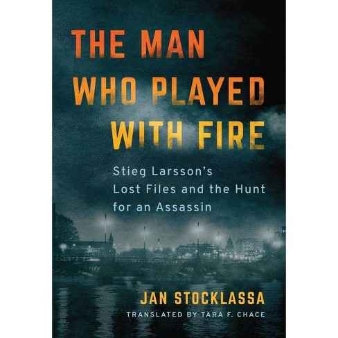 The Man Who Played with Fire - by  Jan Stocklassa (Paperback) - image 1 of 1