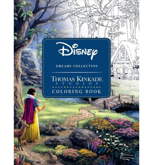 Disney Dreams Collection Original Art by Thomas Kinkade Coloring Book -  (Paperback) - image 1 of 1