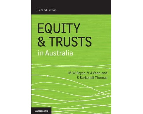 Equity and Trusts in Australia -  by M. W. Bryan & V. J. Vann & S. Barkehall Thomas (Paperback) - image 1 of 1