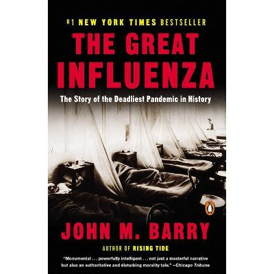 The Great Influenza - by  John M Barry (Paperback)