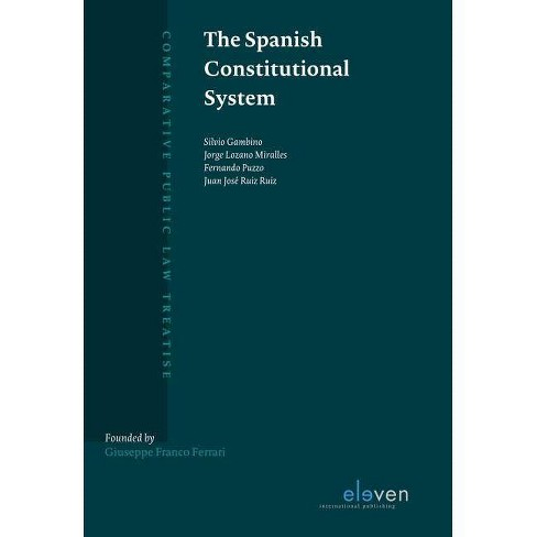 The Spanish Constitutional System - (Comparative Public Law Treatise) by  Silvio Gambino (Hardcover) - image 1 of 1