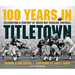 100 Years in Titletown - (Hardcover)