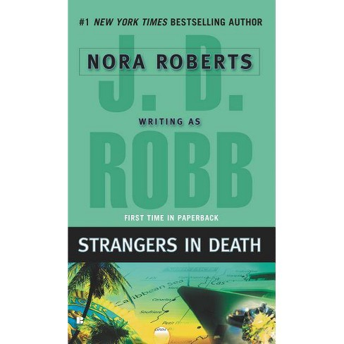 Strangers in Death ( In Death) (Reprint) (Paperback) by J. D. Robb - image 1 of 1