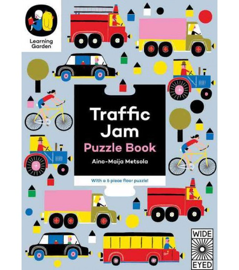 Traffic Jam : Puzzle Book - With a 6-Piece Floor Puzzle! (Hardcover) (Aino-maija Metsola) - image 1 of 1