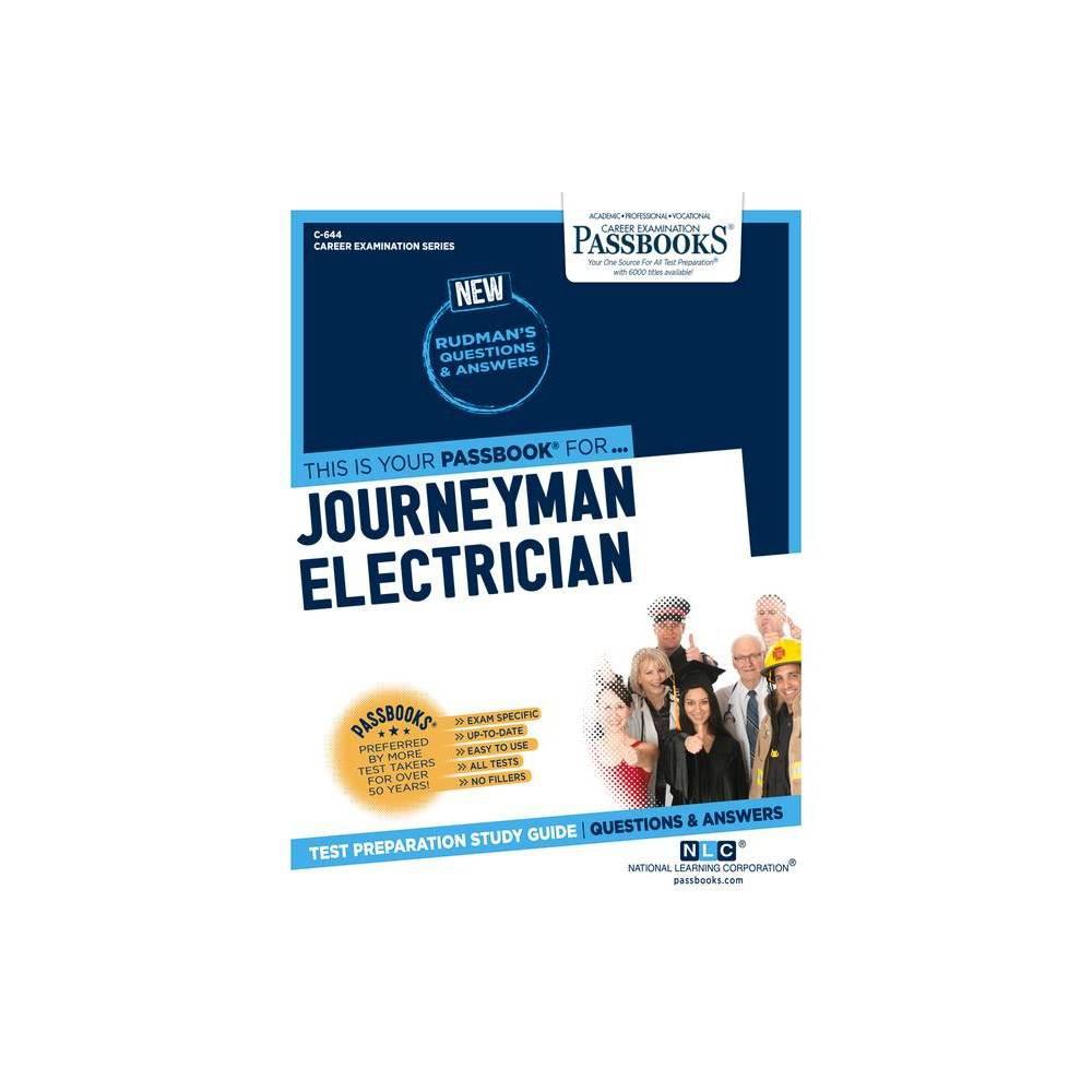 Journeyman Electrician Volume 644 Career Examination Paperback