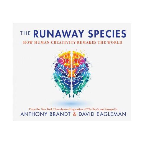 Runaway Species How Human Creativity Remakes The World Mp3 Cd
