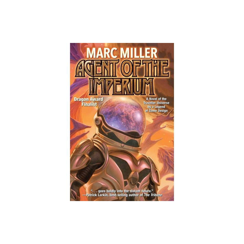 Agent Of The Imperium By Marc Miller Paperback