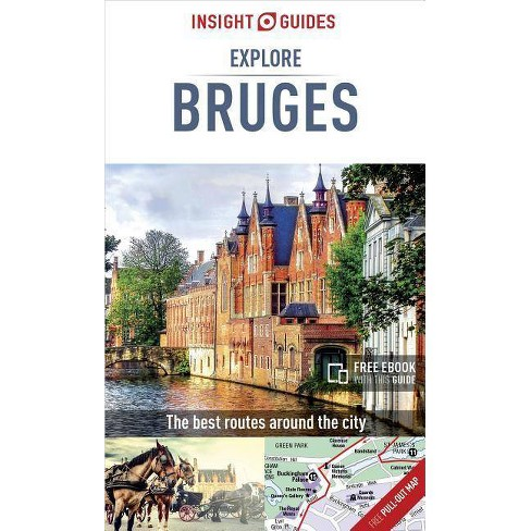 Insight Guides Explore Bruges (Travel Guide with Free Ebook) - (Insight Explore Guides) 2(Paperback) - image 1 of 1