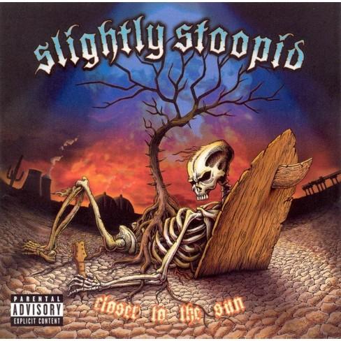 Slightly Stoopid - Closer To The Sun (EXPLICIT LYRICS) (CD) - image 1 of 1