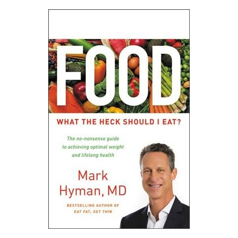 Food What The Heck Should I Eat Large Print By Md Mark Hyman