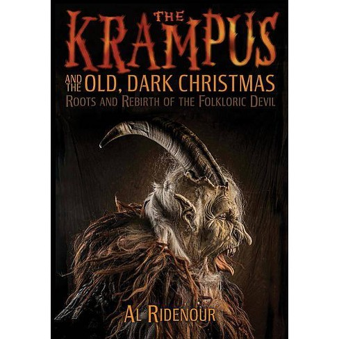 The Krampus and the Old, Dark Christmas - by  Al Ridenour (Paperback) - image 1 of 1
