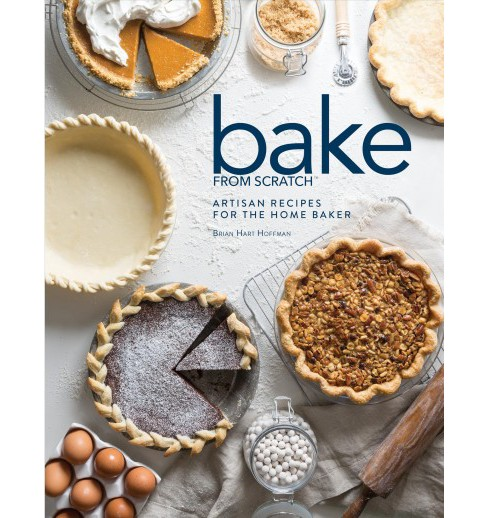 Bake from Scratch : Artisan Recipes for the Home Baker -   Book 2 by Brian Hart Hoffman (Hardcover) - image 1 of 1