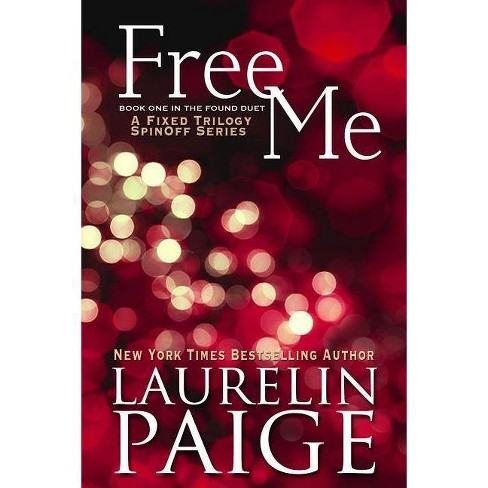 Free Me (Found Duet - Book 1) - by  Laurelin Paige (Paperback) - image 1 of 1