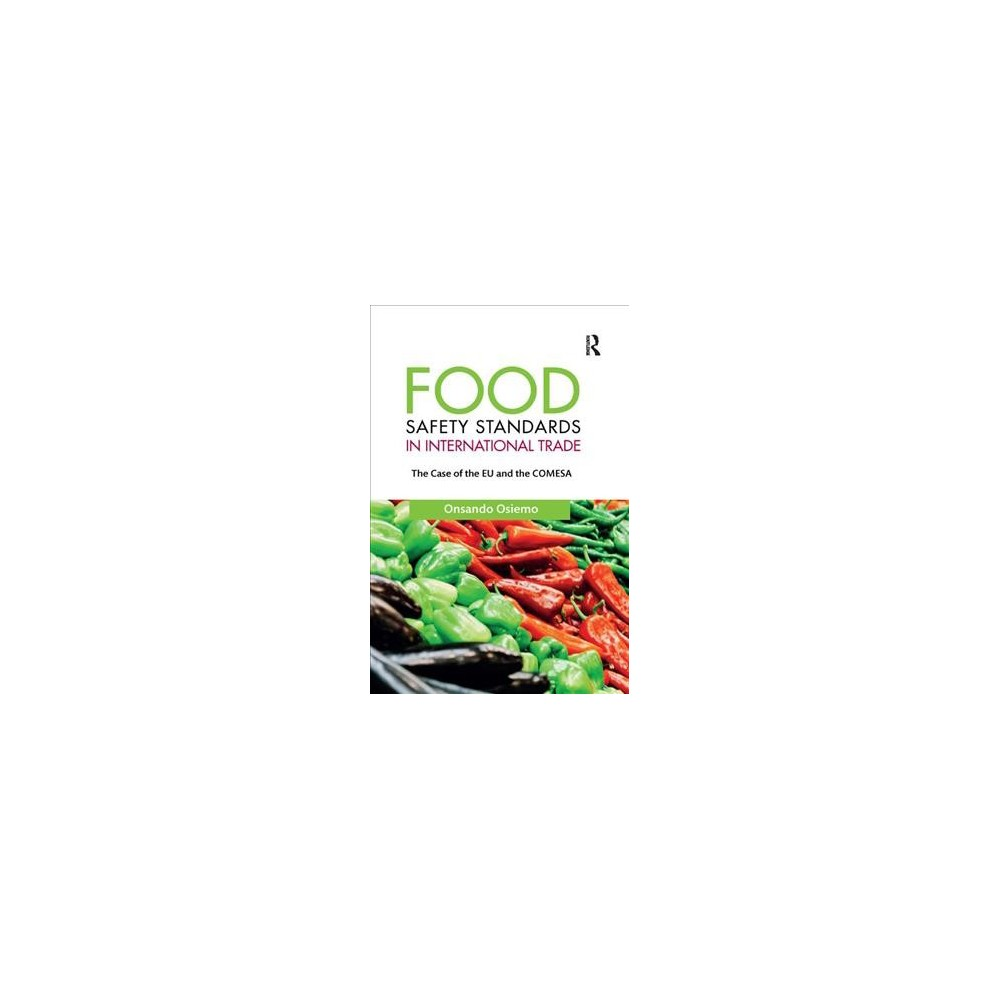 Food Safety Standards in International Trade : The Case of the EU and the Comesa - Reprint (Paperback)