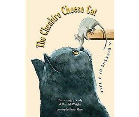 Cheshire Cheese Cat, the : A Dickens of a Tale (Hardcover) (Carmen Agra Deedy & Randall Wright) - image 1 of 1