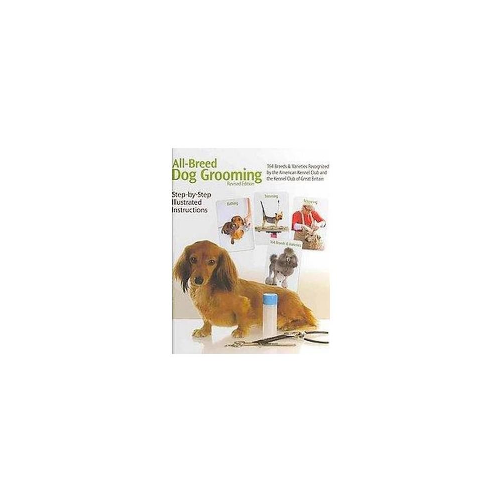All-Breed Dog Grooming (Revised) (Hardcover) (Denise Dobish)