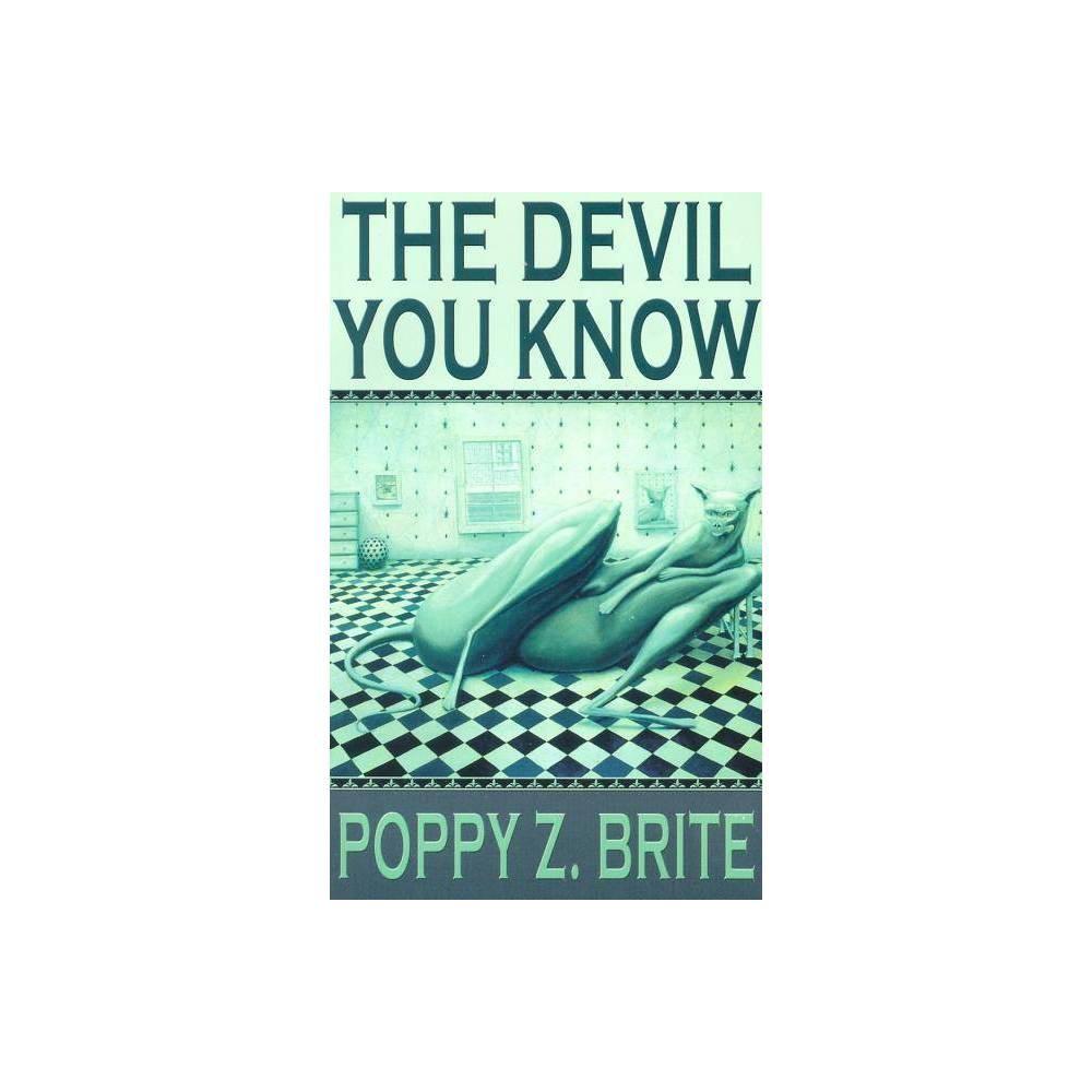 The Devil You Know By Poppy Z Brite Paperback