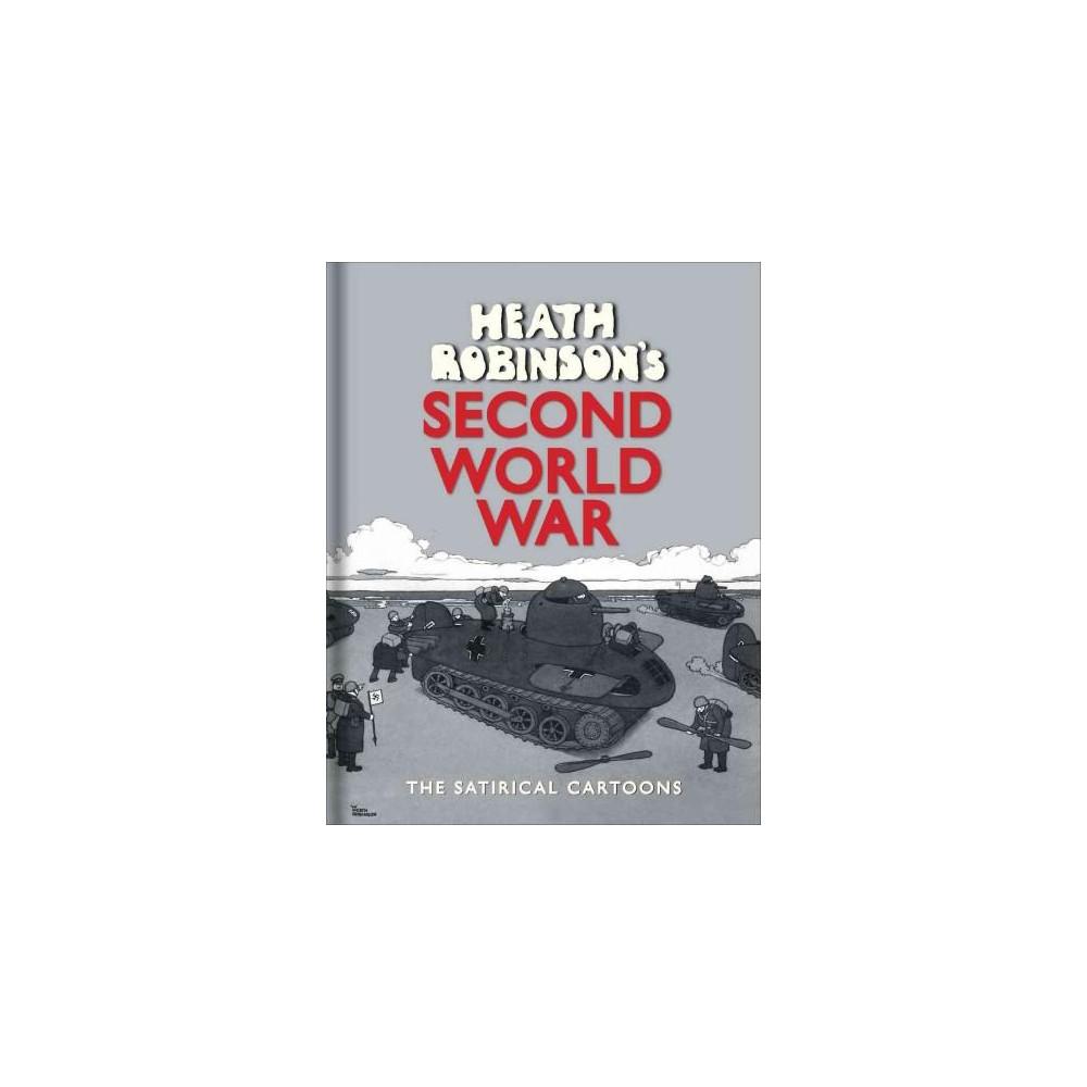 Heath Robinson's Second World War (Hardcover)