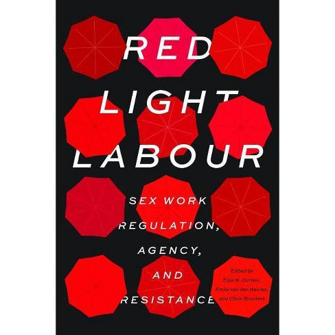 Red Light Labour - (Paperback) - image 1 of 1