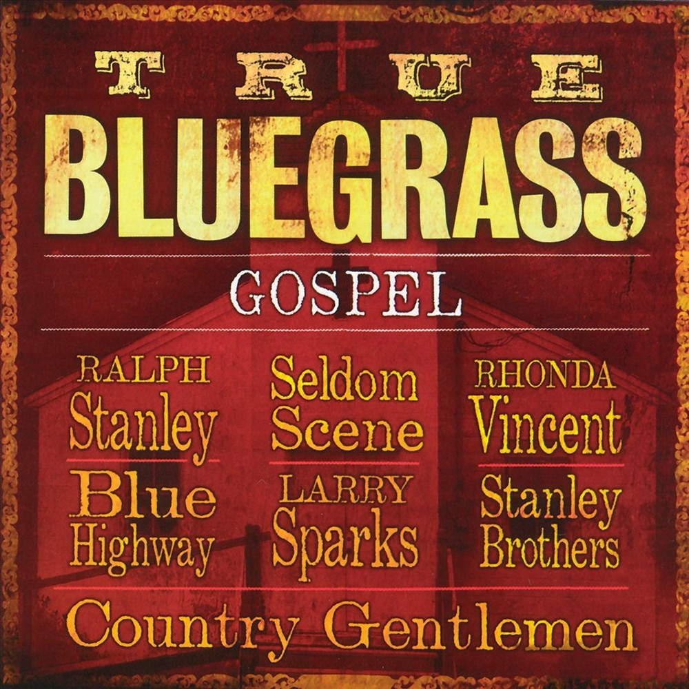 Various - True bluegrass gospel (CD)