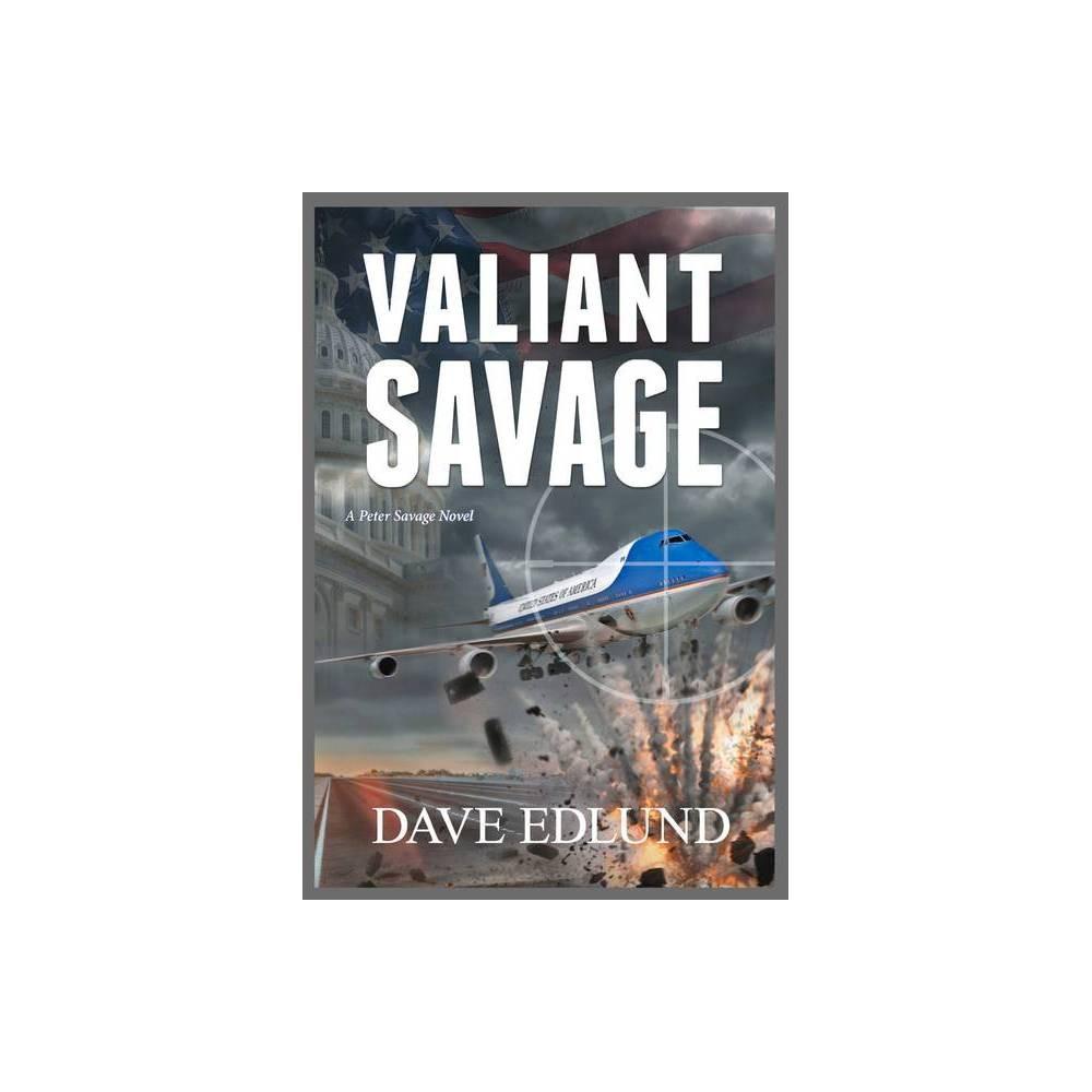 Valiant Savage Volume 7 Peter Savage By Dave Edlund Paperback