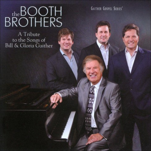 Booth brothers - Tribute to the songs of bill & gloria (CD) - image 1 of 2