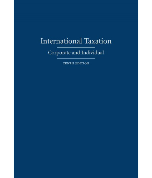 International Taxation : Corporate and Individual (Hardcover) (Philip F. Postlewaite & Mitchell B. - image 1 of 1