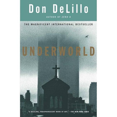 Underworld - by  Don Delillo (Paperback) - image 1 of 1