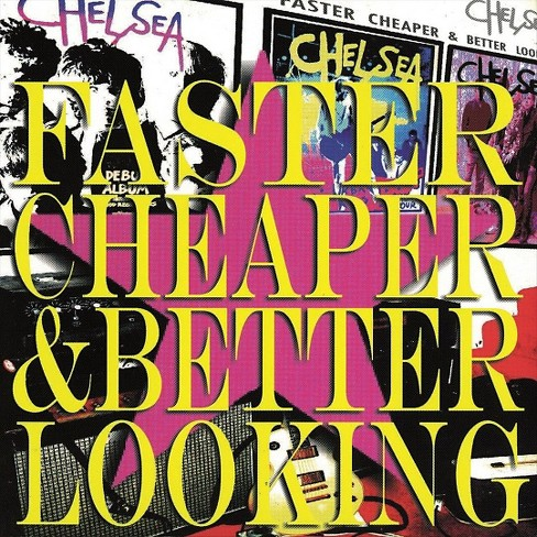 Chelsea - Faster cheaper and better looking (Vinyl) - image 1 of 1