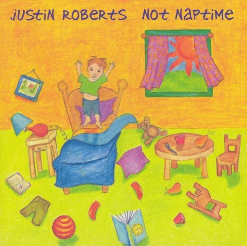 Justin Roberts - Not Naptime (CD) - image 1 of 2