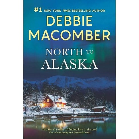 North to Alaska - by Debbie Macomber (Paperback) - image 1 of 1