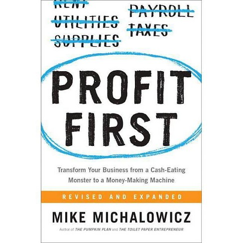 Profit First - by  Mike Michalowicz (Hardcover) - image 1 of 1
