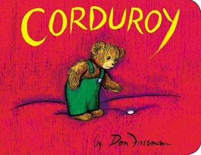 Corduroy (Board Book)by Don Freeman
