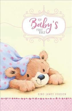 Holy Bible : KJV Baby's First Bible, Pink (Hardcover)