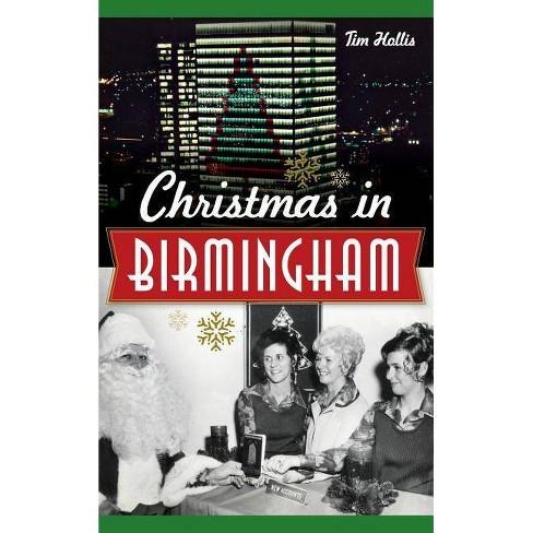 Christmas in Birmingham - by  Tim Hollis (Hardcover) - image 1 of 1