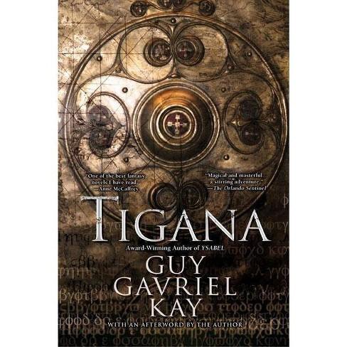 Tigana - by  Guy Gavriel Kay (Paperback) - image 1 of 1
