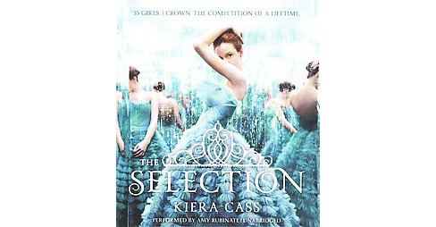 Selection (Unabridged) (CD/Spoken Word) (Kiera Cass) - image 1 of 1