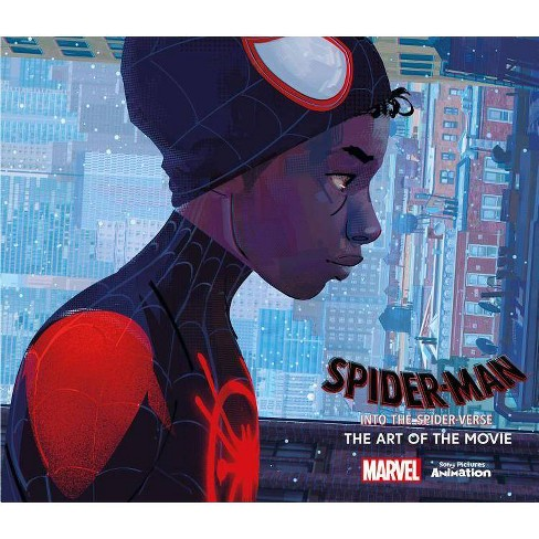 Spider-Man: Into the Spider-Verse -The Art of the Movie - by  Ramin Zahed (Hardcover) - image 1 of 1
