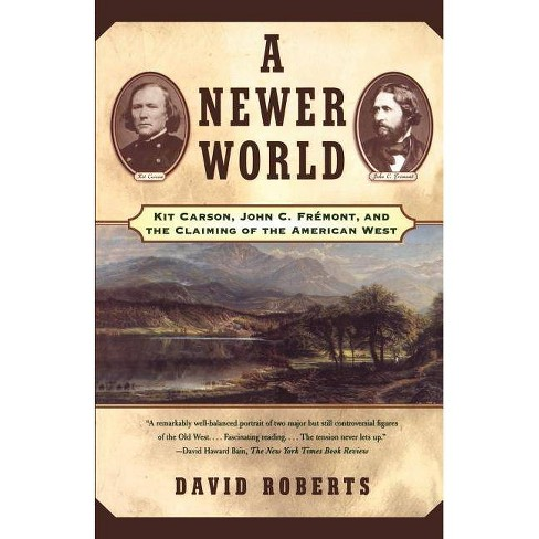 A Newer World - by  David Roberts (Paperback) - image 1 of 1