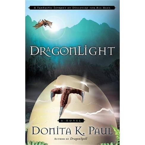 DragonLight - (Dragonkeeper Chronicles) by  Donita K Paul (Paperback) - image 1 of 1