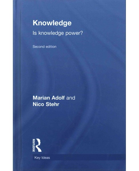 Knowledge : Is Knowledge Power? (Hardcover) (Marian Adolf) - image 1 of 1